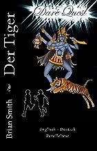 Der Tiger (Dare Quest) (Volume 3)