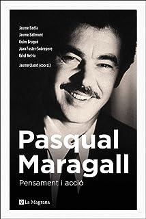 Pasqual Maragall. Pensamient i acció: Pensament i acció (ORÍGENS) (Catalan Edition)