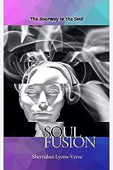 Soul Fusion Kindle Edition