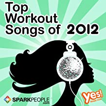 SparkPeople: Top Workout Songs of 2012