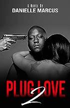 Plug Love 2