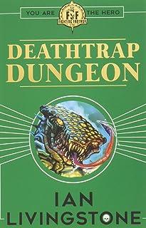 Scholastic Fighting Fantasy Deathtrap Dungeon