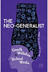 The Neo-Generalist: Where you go is who you are Kindle Edition
