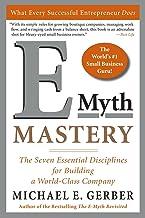 E-Myth Mastery: The Seven Essential Disciplines for Building a World-Class Company