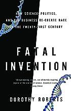 اختراع کشنده: چگونه علم ، سیاست و تجارت بزرگ دوباره مسابقه را در قرن بیست و یکم ایجاد می کنند