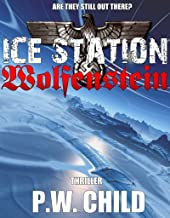 Ice Station Wolfenstein (Order of the Black Sun Series Book 1)