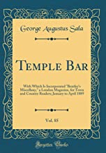 Temple Bar, Vol. 85: With Which Is Incorporated