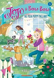 The Posh Puppy Pageant (Jojo and Bowbow #3) (Jojo & BowBow)