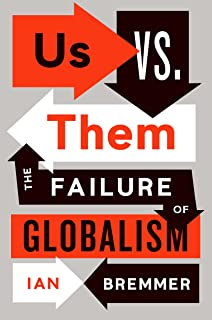 Us vs. Them: The Failure of Globalism (English Edition)