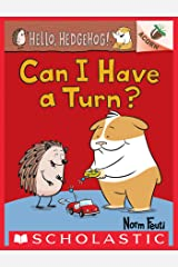 Can I Have a Turn?: An Acorn Book (Hello, Hedgehog! #5) Kindle Edition