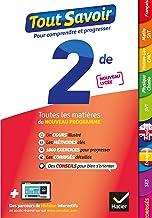 Livres Tout savoir 2de Nouveau programme du Lycée - Tout en un : toutes les matières de Seconde - nouveaux programmes du lycée PDF