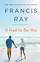 It Had to Be You: A Grayson Friends Novel