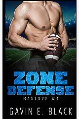 Zone Defense (ManLove) (Volume 1) Paperback