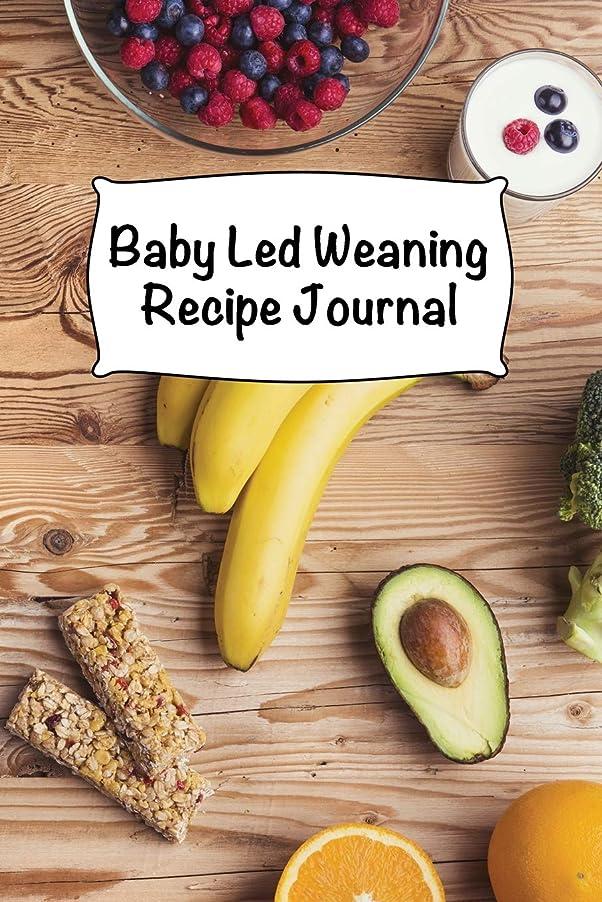 詩事石化するBaby Led Weaning Recipe Journal: Baby Dietary Notebook - 6 x 9 in - 120 pages