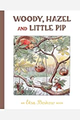 Woody, Hazel and Little Pip Hardcover