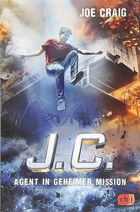 J.C. - Agent in geheimer Mission