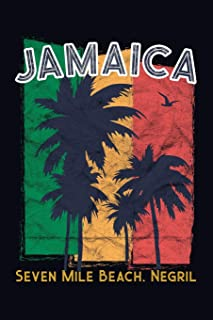 Jamaica. Seven Mile Beach Negril: 6x9 Jamaican themed travel size journal notebook diary for doodling, writing, journaling, recording your thoughts.