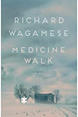 Medicine Walk Kindle Edition