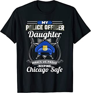 Chicago Police Daughter Family Design Cop Gift T-Shirt
