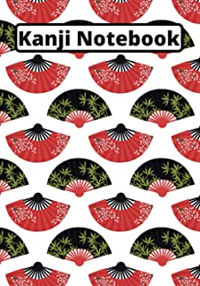 Kanji Notebook: Kanji and kana   Japanese calligraphy   Japanese writing notebook   Practical exercise book to practice tr...