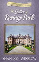 The Ladies of Rosings Park: A Pride and Prejudice Sequel and Companion to The Darcys of Pemberley
