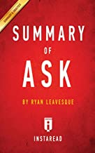 Summary of Ask: By Ryan Levesque - Includes Analysis