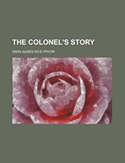 The Colonel's Story