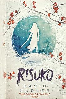 Risuko: A Kunoichi Tale (Seasons of the Sword, Band 1)