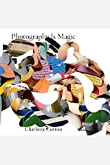 Photography Is Magic Paperback