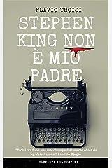 Stephen King non è mio padre Formato Kindle