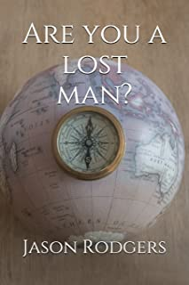 Are You a Lost Man?