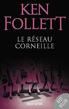 Le Réseau Corneille (Best-sellers) (French Edition)