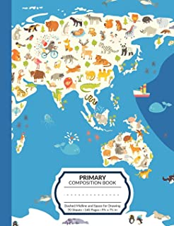 Primary Composition Book: World Animal Map Write and Draw Story Paper Journal With Dashed Midline and Space for Illustrations | Half Lined Half Blank ... Writing Practice and Storytelling Assignments