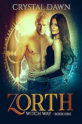 Zorth (Witch Way Book 1)