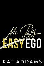Mr. Big Ego (Dirty South Book 3)