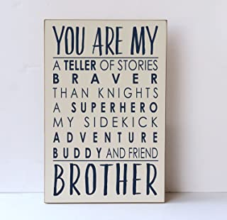 You Are My Brother Wood Sign Superhero Brother Brothers Wood Sign Brothers Room Decor Sibling Wall Art Brothers Room Wooden Sign 8 x 12