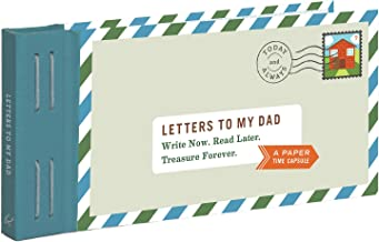 Letters to My Dad: Write Now. Read Later. Treasure Forever.