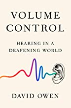Volume Control: Hearing in a Deafening World