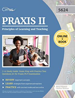 Praxis II Principles of Learning and Teaching 7-12 Study Guide: Exam Prep with Practice Test Questions for the Praxis PLT ...