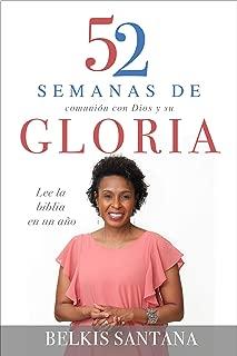 52 días de gloria: Lea la bible en un año (Spanish Edition)
