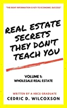 Real Estate Secrets They Don't Teach You