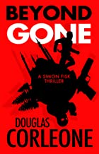 Beyond Gone (A Simon Fisk thriller Book 4)