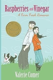 Raspberries and Vinegar (A Farm Fresh Romance) (Volume 1)