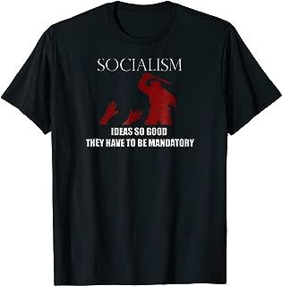 Socialism Mandatory T-Shirt