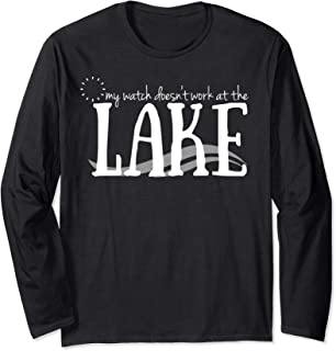 Watch Doesn't Work At The Lake Vacation Summer Relax Long Sleeve T-Shirt