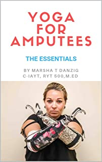 Yoga for Amputees: The Essentials