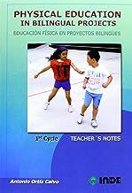Physical Education in Bilingual Projects. 1st Cycle / Educación Física en proyectos bilingües. 1er ciclo: 979 (Educación Física. Obras generales)