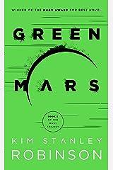 Green Mars (Mars Trilogy Book 2) Kindle Edition