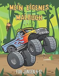 Mein eigenes Malbuch für Jungen 4-12: Maschinen Malbuch für Jungen (Sportwagen - Monster Trucks - Motorräder - U-Boote...