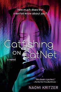 Catfishing on CatNet: A Novel: 1